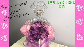 DOLLAR TREE DIY | ENGAGEMENT RING CENTERPIECE | PARTY DECOR | PARTY PROPS | WEDDING DECOR