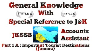 Part 1A : Important Tourist Destination - Jammu Region || JKSSB || All State Exams