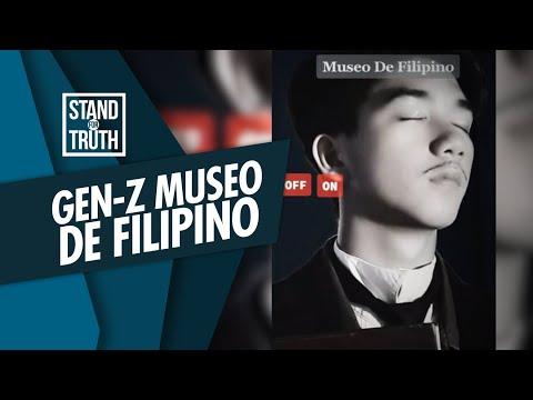[GMA]  Stand for Truth: Museo de Filipino, pagkukwento ng kasaysayan sa TikTok?