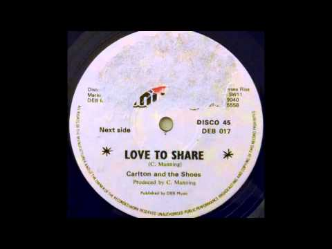CARLTON & THE SHOES – Love To Share [1979]