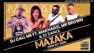 DJ Call Me ft Makhadzi Maxaka