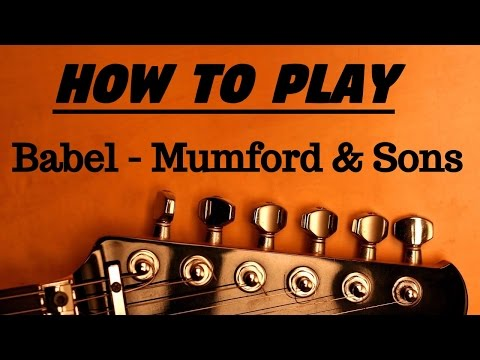 How To Play Babel by Mumford & Sons