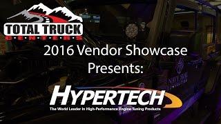 2016 Total Truck Centers™ Vendor Showcase presents: Hypertech