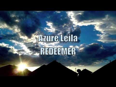 Azure Leila- Redeemer