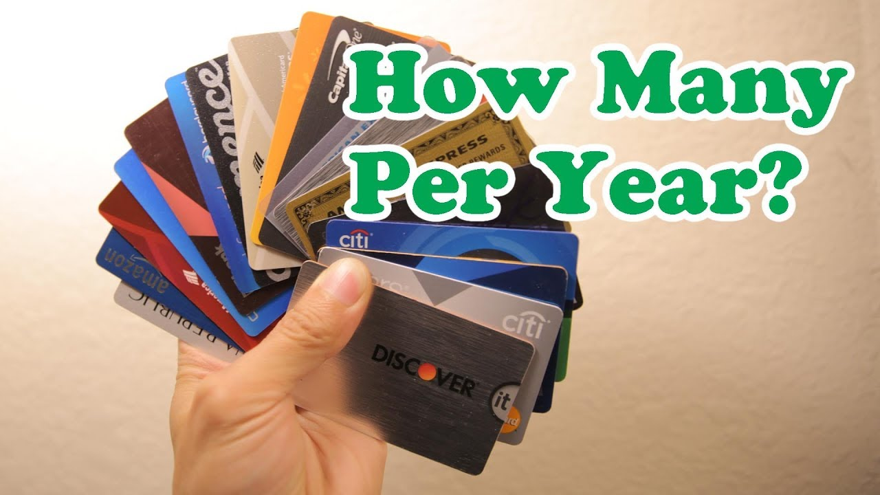 How Many Credit Cards Can You Apply Every Year