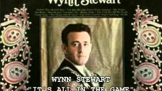 "WYNN STEWART - ""IT'S ALL IN THE GAME"""