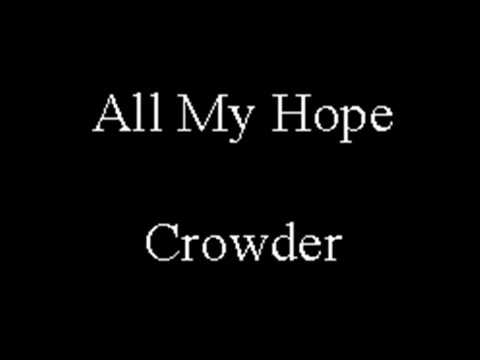 All My Hope Is In Jesus - Crowder