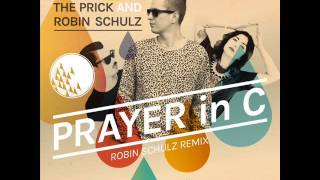 Prayer In C - Lilly Wood &; The Prick and Robin Schulz Remix