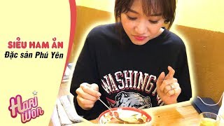 Hari Won - Siêu Ham Ăn - đặc sản Phú Yên | Hariwon Official