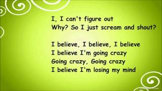 Dizzee Rascal - Goin' Crazy Ft. Robbie Williams (lyrics)