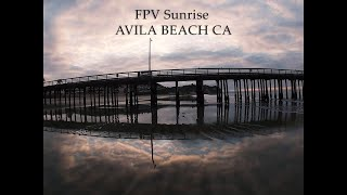 Avila Beach Sunrise FPV