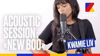 "[LIVE] Kwamie Liv   ""New Boo"""
