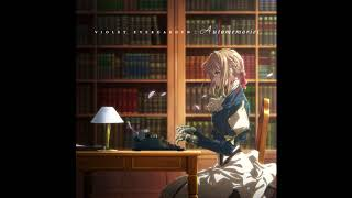Violet Evergarden OST - The Voice in My Heart (1 hour Extended)