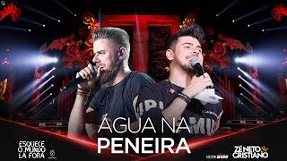 Zé Neto e Cristiano - ÁGUA NA PENEIRA - #EsqueceOMundoLaFora