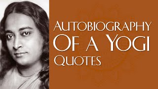 🔴 Powerful and Inspiring Quotes from Autobiography of a Yogi