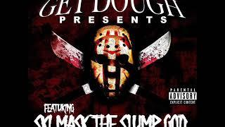 Get Dough Presents Ski Mask The Slump God (FULL EP)