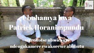 Ubuhamya bwa Patrick Horanimpundu, warokotse ubwicanyi ndengakamere rwakorewe abahutu