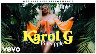 "Karol G   ""Pineapple"" Official Live Performance 