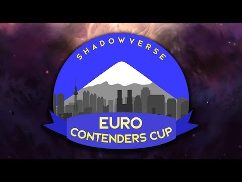 EURO Shadowverse Contenders Cup (видео)