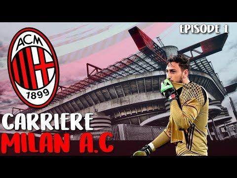 FIFA 19 - Carrière avec le Milan AC  #1 LE COMMENCEMENT