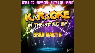Just Like Love (In the Style of Brad Martin) (Karaoke Version)