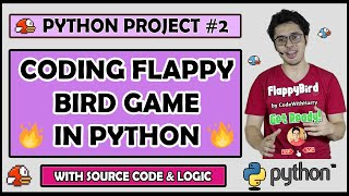 Project 2: Coding Flappy Bird Game (With Source Code) | Python Tutorials For Absolute Beginners #122