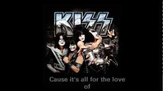 Kiss - All For The Love Of Rock Roll (Lyrics) - YouTube