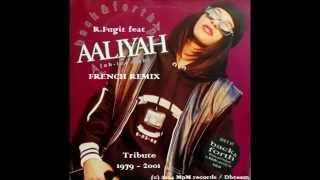 R.Fugit - Aaliyah Back and Forth ( French Remix ) [ Audio ]