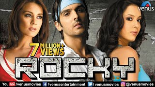 Rocky  Hindi Movies Full Movie  Zayed Khan Movies  Minissha Lamba  Latest Bollywood Full Movies