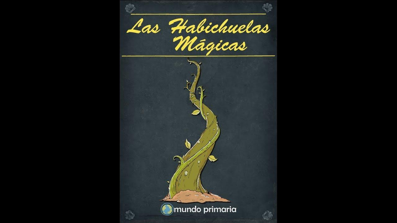 Las habichuelas mágicas | Cuentos infantiles cortos
