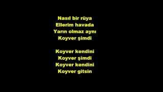 Bedük Koyver Kendini-Şarkı Sözleri