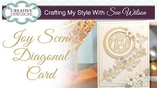 Christmas Joy And Holly Card  | Crafting My Style With Sue Wilson