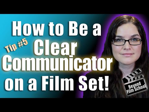 How to Communicate Better for Film | Set Production Assistant Tip #5