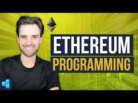 Intro To Ethereum Programming [FULL COURSE]