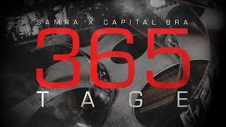 Musik-Video-Miniaturansicht zu 365 Tage Songtext von Samra & Capital Bra