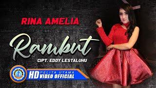 Download lagu Rina Amelia Rambut Mp3