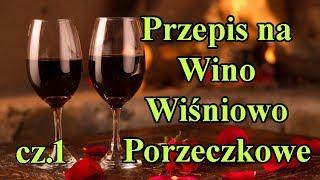 Przepis na Wino wiśniowo-porzeczkowe dla każdego - koncentraty owocowe. Część 1