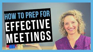 Meeting Preparation [LEAD EFFECTIVE BUSINESS MEETINGS]