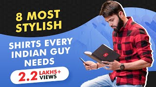 8 MOST STYLISH Shirts Every Indian Guy Needs | Men Shirt Styles | Affordable Shirts For Men |