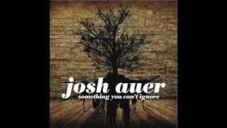 Josh auer Passed Us By