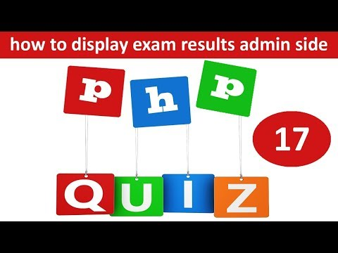 how to display exam results admin side in online quiz in php