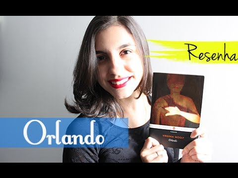 [Resenha] Orlando, Virginia Woolf