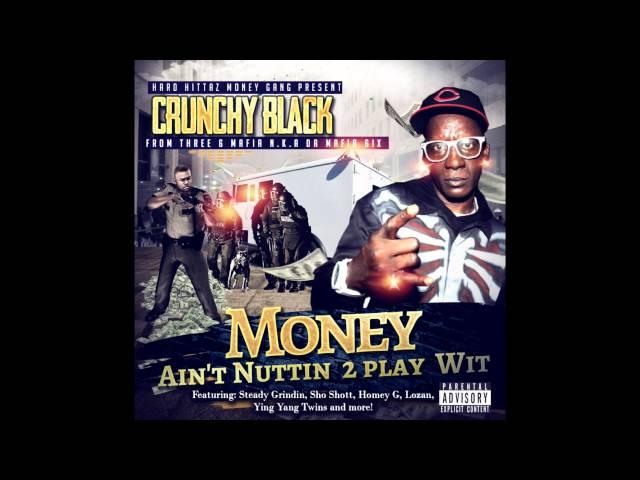 (New Single) Crunchy Black - Push'em Like Weight Feat. Steady Grindin & Sho Shott