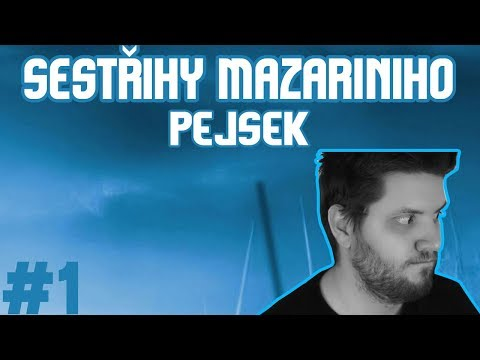 Sestřihy Mazariniho #1 - PEJSEK