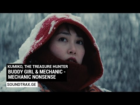Soundtrack #1 | Mechanic Nonsense | Kumiko, the Treasure Hunter