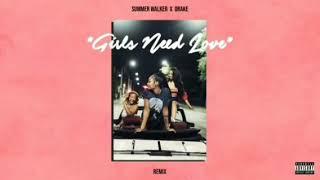 Summer Walker Girls Need Love Remix Ft Drake Clean