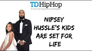 Nipsey Hussle's Kids Are Set For Life | What's Good