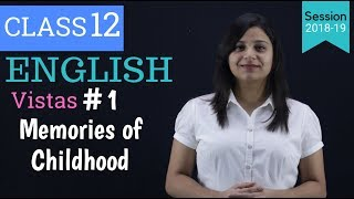 Memories of Childhood Class 12 In Hindi summary | Vistas Part-1 - Download this Video in MP3, M4A, WEBM, MP4, 3GP