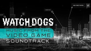 Watch Dogs (Music From The Video Game) OST  - Invisible Man (Track 03)