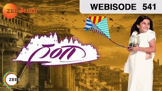 Gangaa - గంగా   Episode - 541   Aditi Sharma, Shakti Anand   Webisode   Zee Telugu